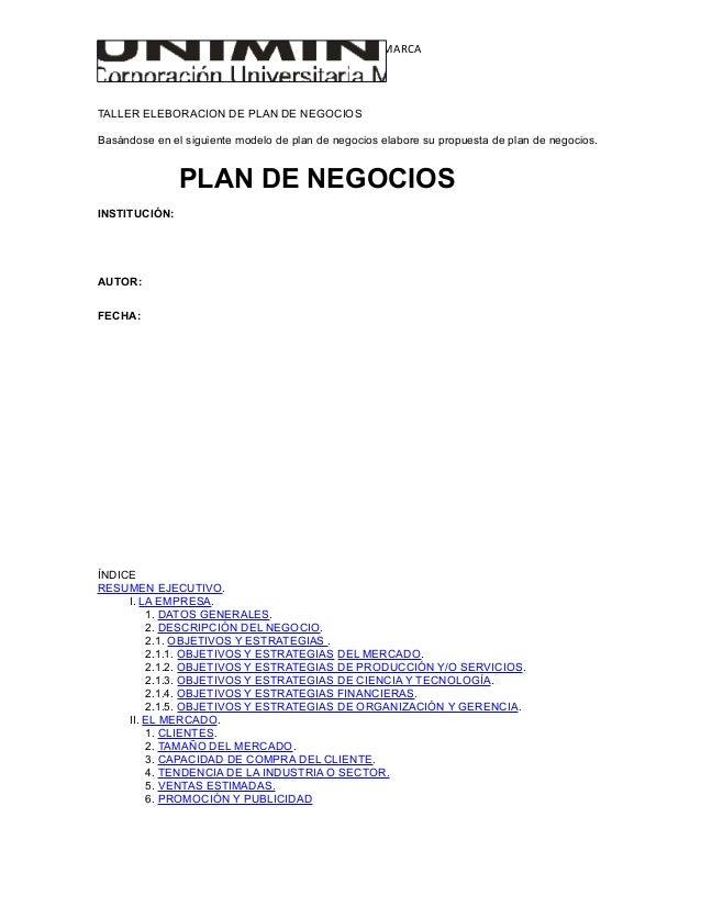 RECTORIA CUNDINAMARCA TALLER ELEBORACION DE PLAN DE NEGOCIOS Basándose en el siguiente modelo de plan de negocios elabore ...