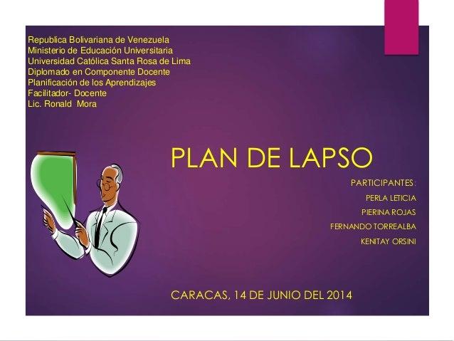Republica Bolivariana de Venezuela Ministerio de Educación Universitaria Universidad Católica Santa Rosa de Lima Diplomado...