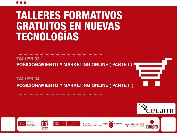 Taller CECARM:  Posicionamiento y Marketing Online