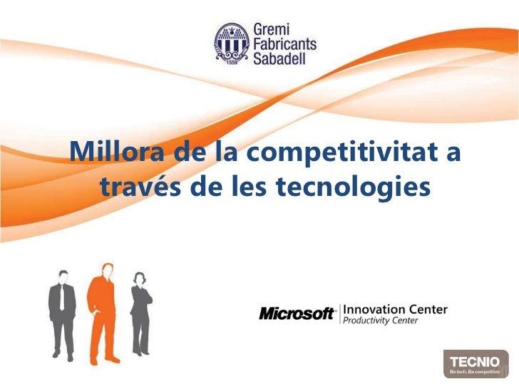 Millora de la competitivitat a través de les tecnologies