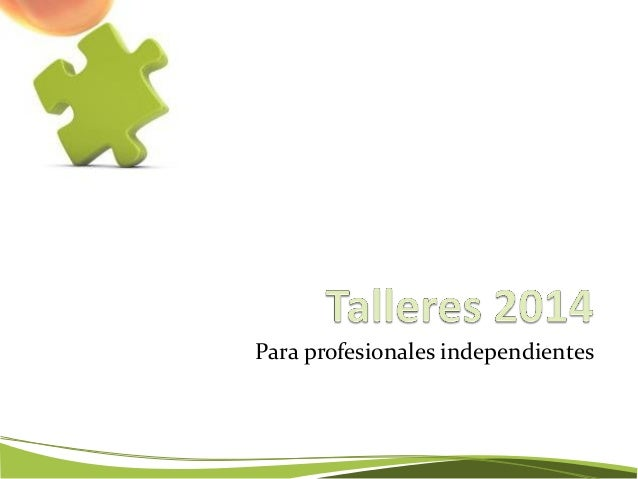Para profesionales independientes