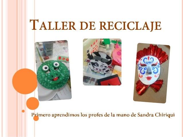 Taller reciclaje