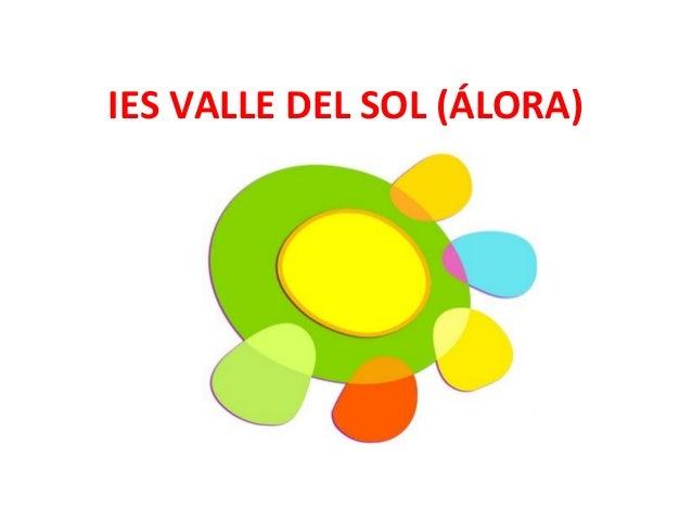 IES VALLE DEL SOL (ÁLORA)
