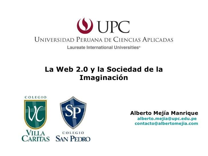 (San Pedro - Villa Caritas) Taller La Web 2.0 y la Sociedad de la Imaginación : Lima - Perú
