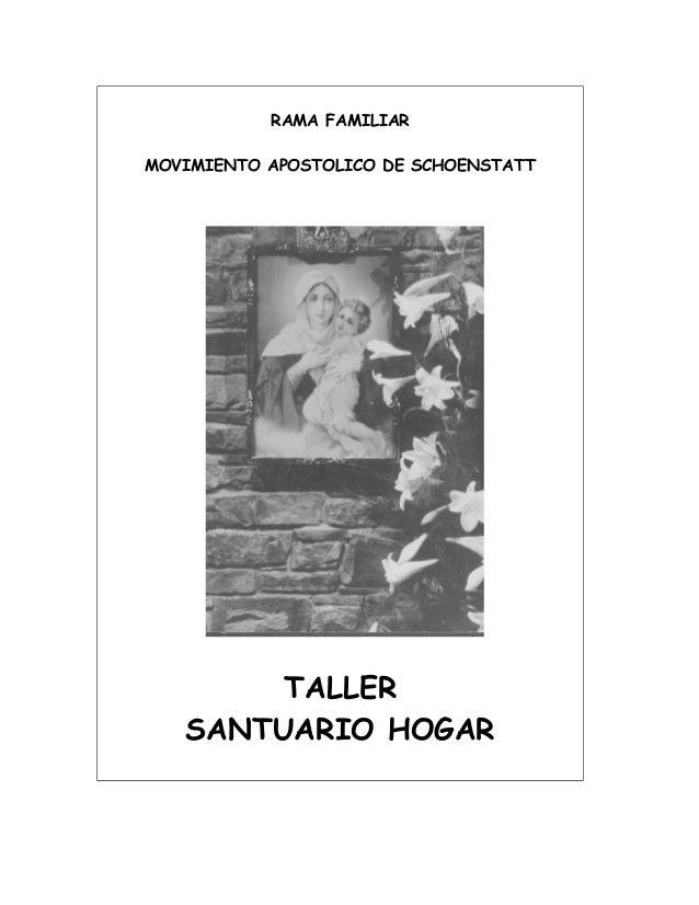 RAMA FAMILIAR MOVIMIENTO APOSTOLICO DE SCHOENSTATT TALLER SANTUARIO HOGAR