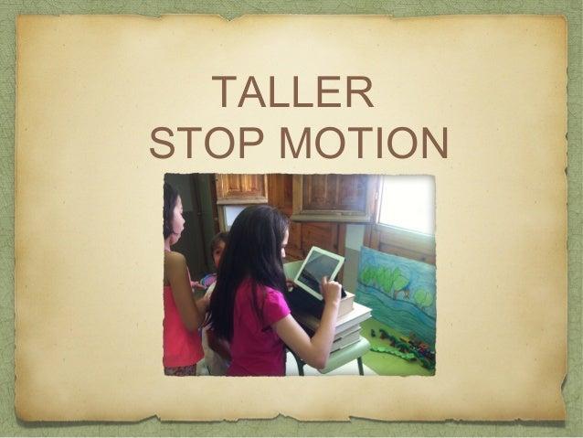 TALLER  STOP MOTION