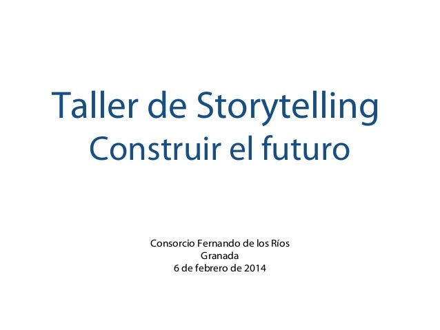 Storytelling: Building the Future