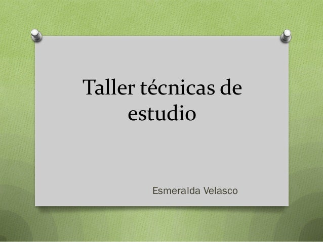 Taller técnicas de estudio Esmeralda Velasco