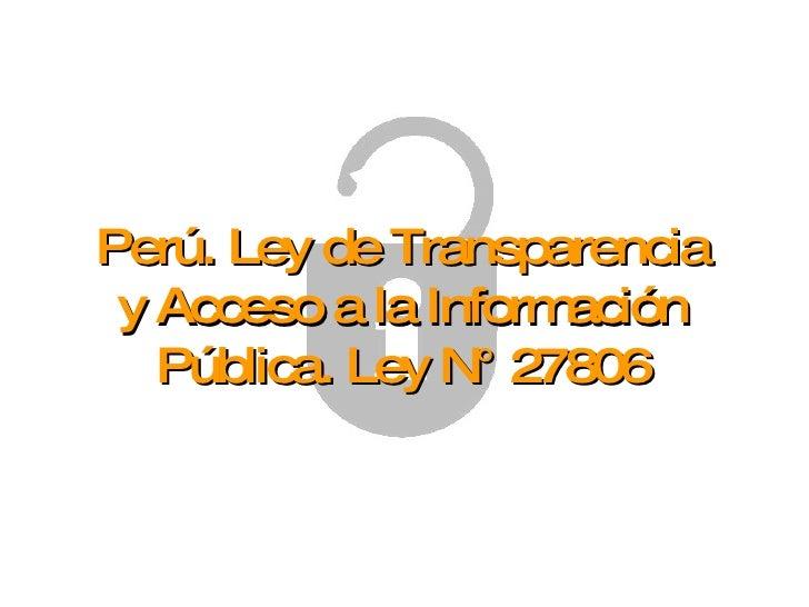 Per ley de transparencia y acceso a la informaci n p blica for Oficina de transparencia y acceso ala informacion