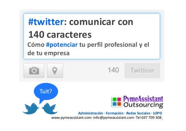 Twitter, cómo comunicar con 140 caracteres