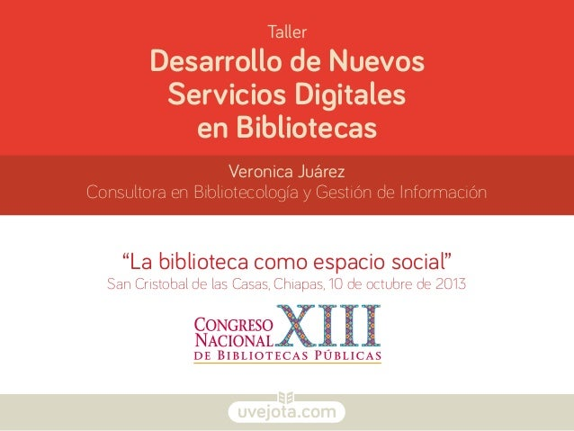 Taller Desarrollo de Nuevos Servicios Digitales en Bibliotecas.