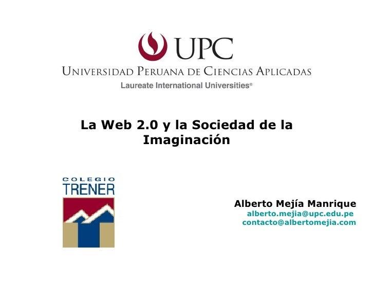 (Trener) Taller La Web 2.0 y la Sociedad de la Imaginación : Lima - Perú