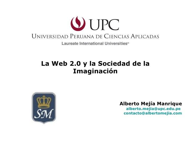 (Santa Margarita) Taller La Web 2.0 y la Sociedad de la Imaginación : Lima - Perú