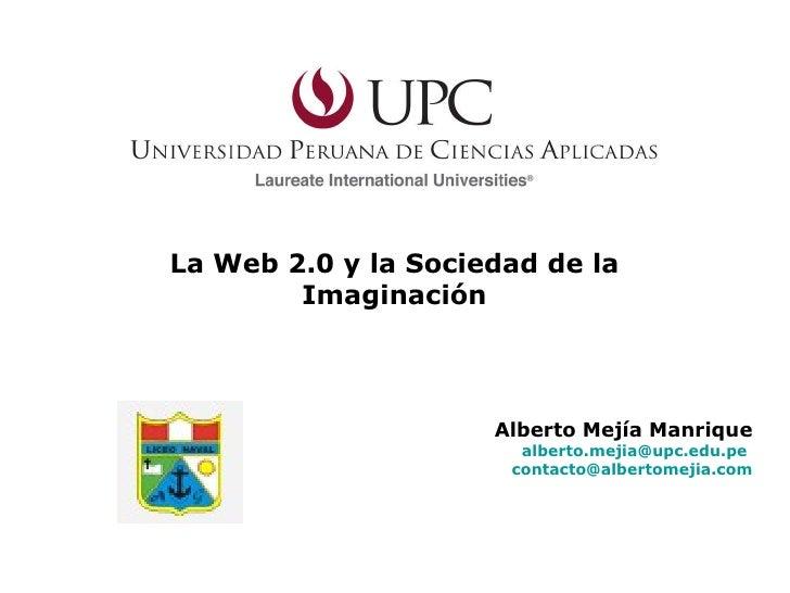 (Almirante Guise) Taller La Web 2.0 y la Sociedad de la Imaginación : Lima - Perú