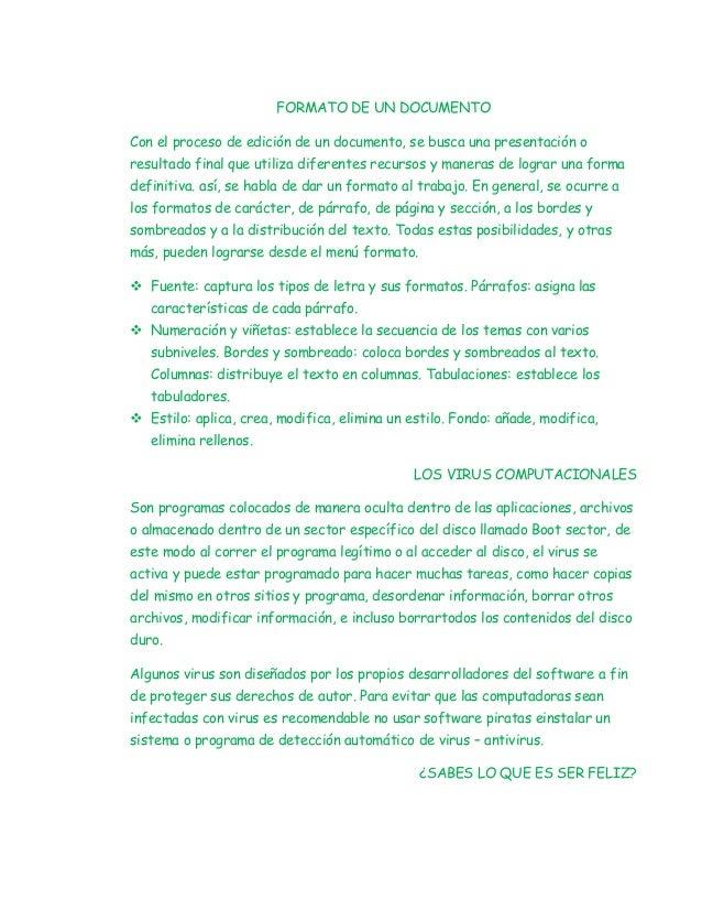 FORMATO DE UN DOCUMENTOCon el proceso de edición de un documento, se busca una presentación oresultado final que utiliza d...
