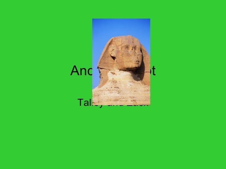 Ancient Egypt Talley and Zack