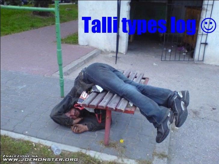 Talli Types Log