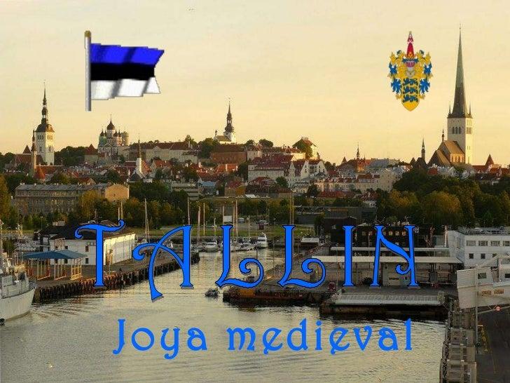 TALLIN Joya medieval