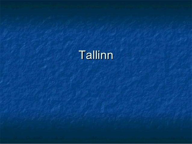 TallinnTallinn