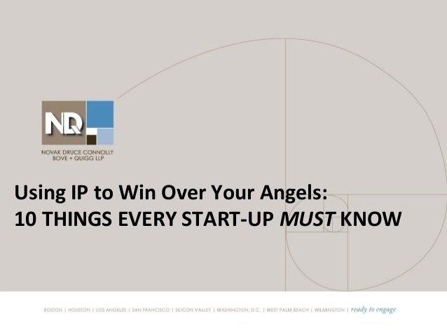 Using IP to win over your angels: 10 things every start-up must know