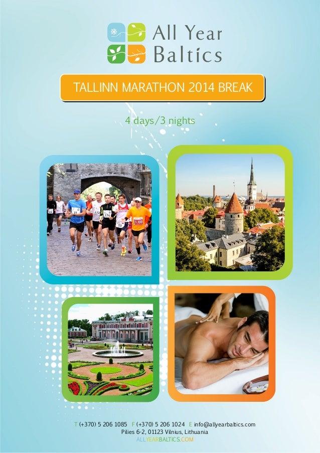 Tallinn Marathon 2014 Break