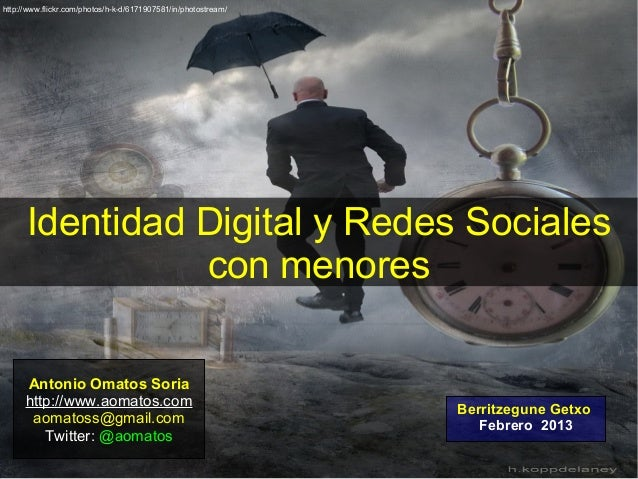 http://www.flickr.com/photos/h-k-d/6171907581/in/photostream/      Identidad Digital y Redes Sociales                con m...