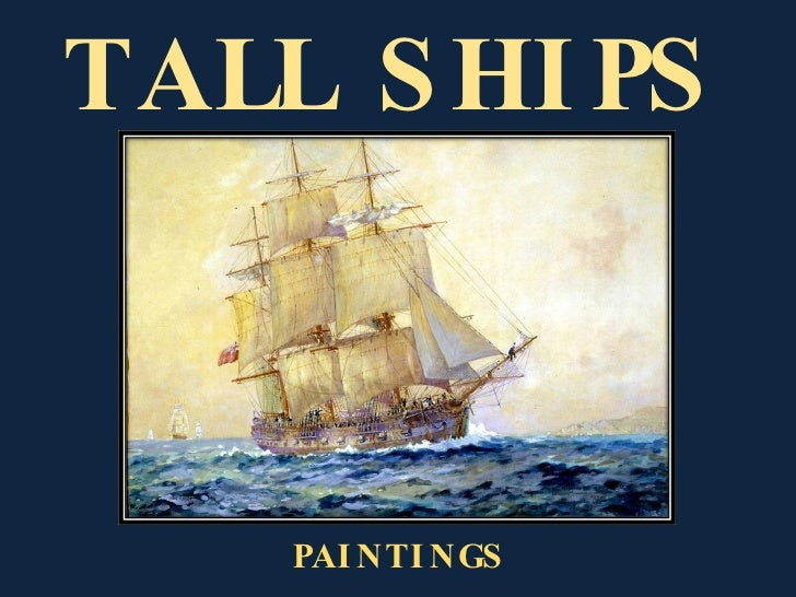 TALL SHIPS PAINTINGS