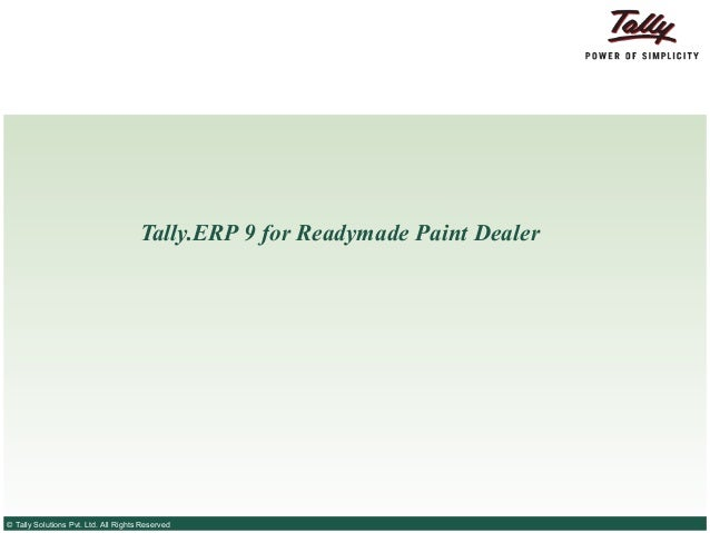 Tally.ERP 9 for Ready made paint dealer