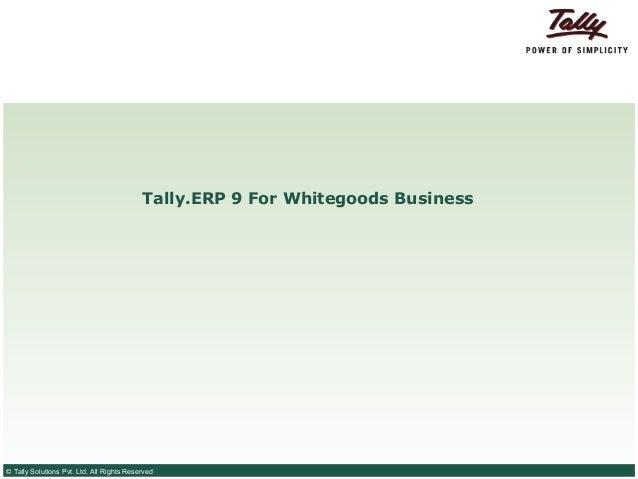 Tally.ERP 9 for whitegoods business