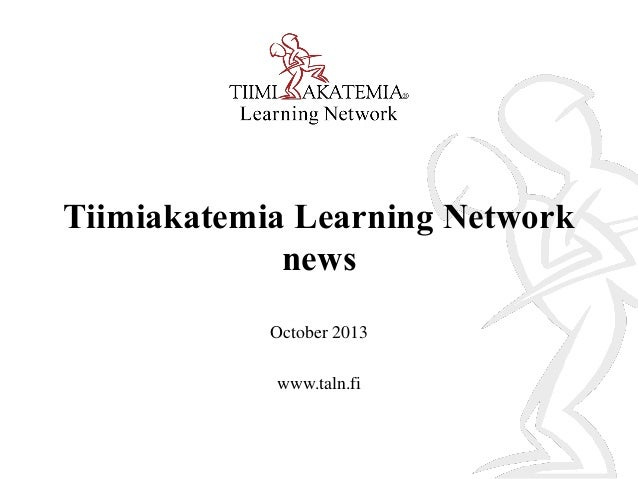 Tiimiakatemia Learning Network newsletter October 2013