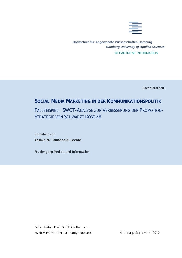 Social Media Marketing in der Kommunikationspolitik - Fallbeispiel: SWOT-Analyse zur Verbesserung der Promotion-Strategie von \'Schwarze Dose 28\'