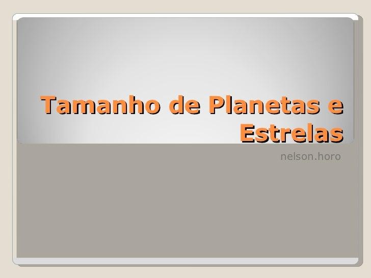 Tamanho de planetas e estrelas