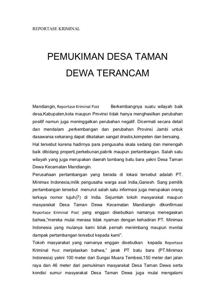 REPORTASE KRIMINAL       PEMUKIMAN DESA TAMAN                 DEWA TERANCAMMandiangin, Reportase Kriminal Post   Berkemban...