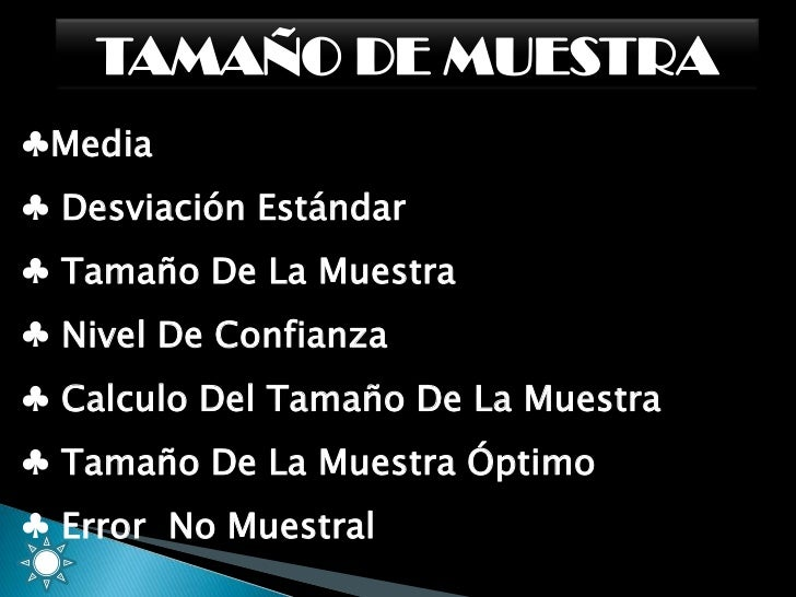 TAMAÑO DE MUESTRA<br /><ul><li>Media