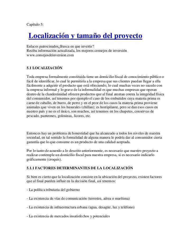 Capítulo 5: Localización y tamaño del proyectoEnlaces patrocinados¿Busca en que invertir?Reciba información actualizada, l...