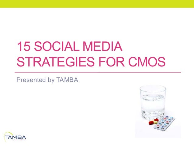 15 Social Media Strategies for CMOs by TAMBA