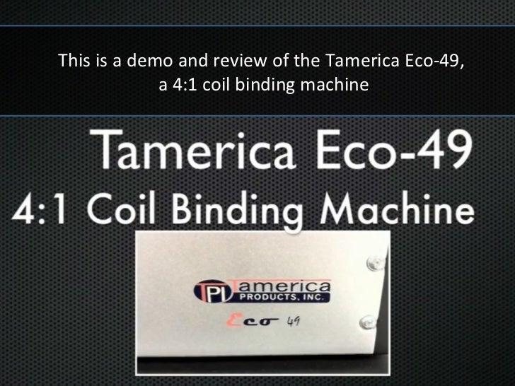 The Tamerica Eco 49 demo-review