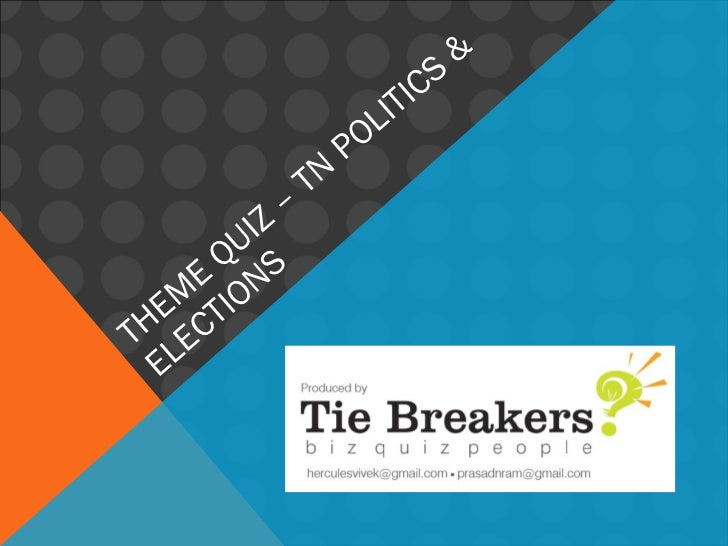 THEME QUIZ – TN POLITICS & ELECTIONS