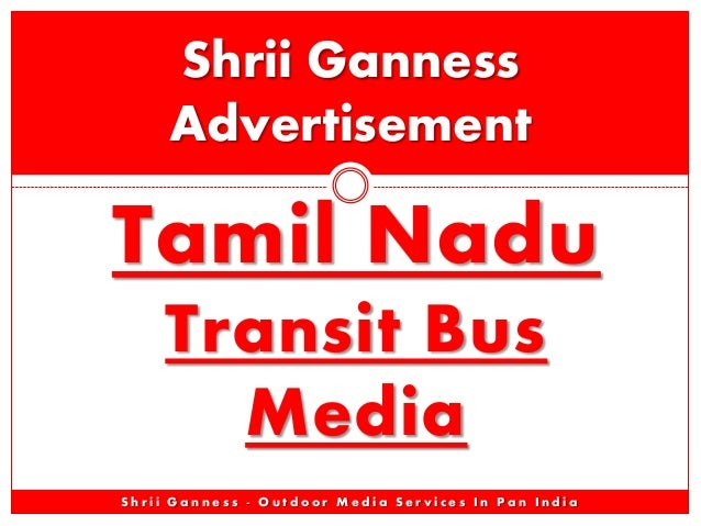 Shrii Ganness Advertisement  Tamil Nadu Transit Bus Media Shrii Ganness - Outdoor Media Services In Pan India