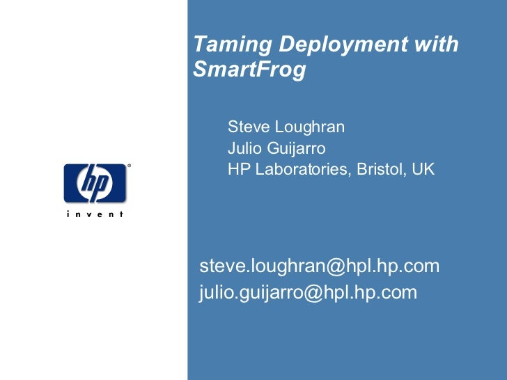 Taming Deployment With Smart Frog