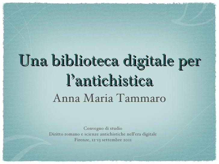 Una biblioteca digitale per l'antichistica