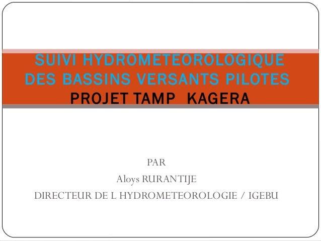 Suivi hydrométéorologique des bassins versants pilotes TAMP Kagera