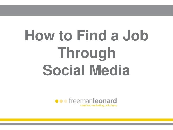 How to Find a Job    Through  Social Media
