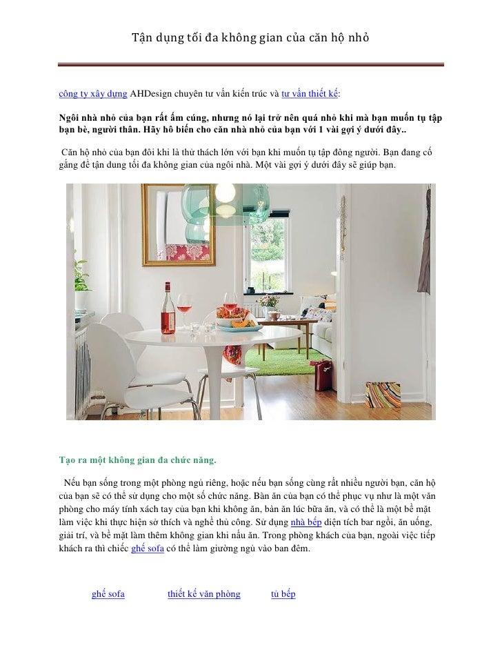 Tận dụng tối đa không gian của căn hộ nhỏcông ty xây dựng AHDesign chuyên tư vấn kiến trúc và tư vấn thiết kế:Ngôi nhà nhỏ...