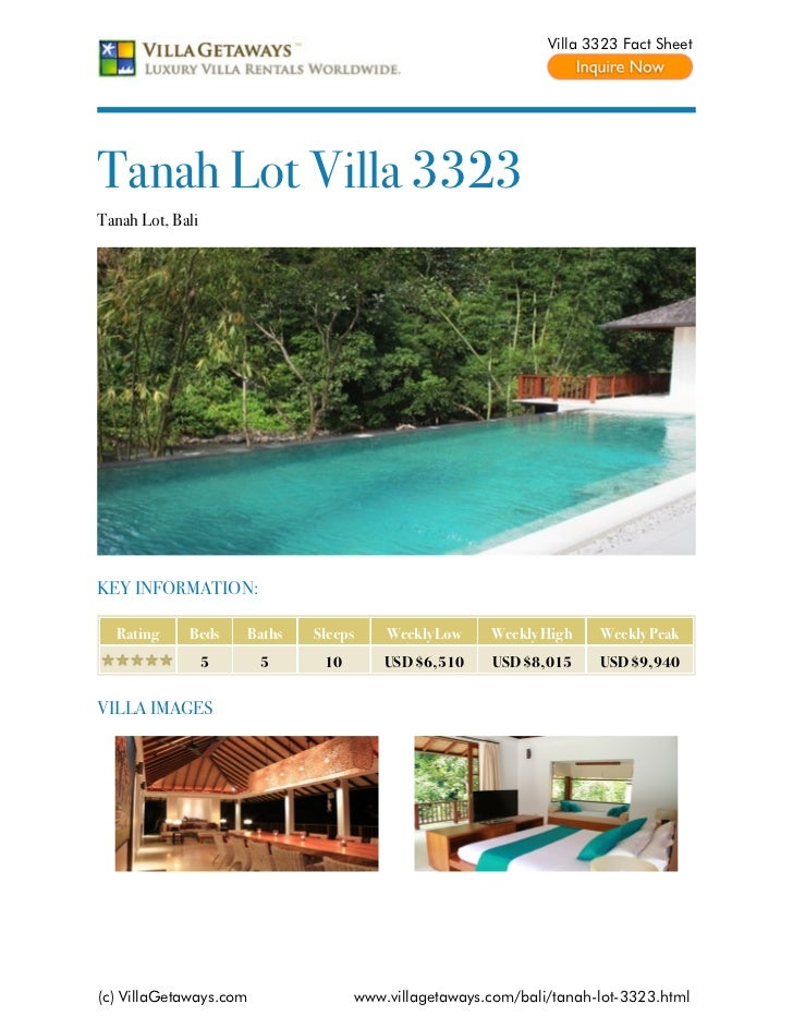 Villa 3323 Fact SheetTanah Lot Villa 3323Tanah Lot, BaliKEY INFORMATION:  Rating     Beds     Baths   Sleeps       Weekly ...