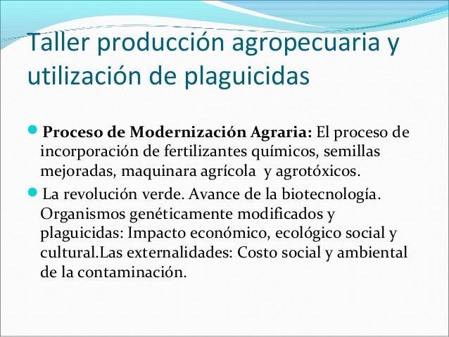 Producción agropecuaria y utilización de plaguicidas