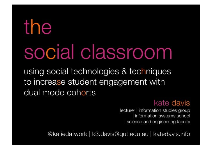 the social classroomusing social technologies & techniquesto increase student engagement withdual mode cohorts            ...