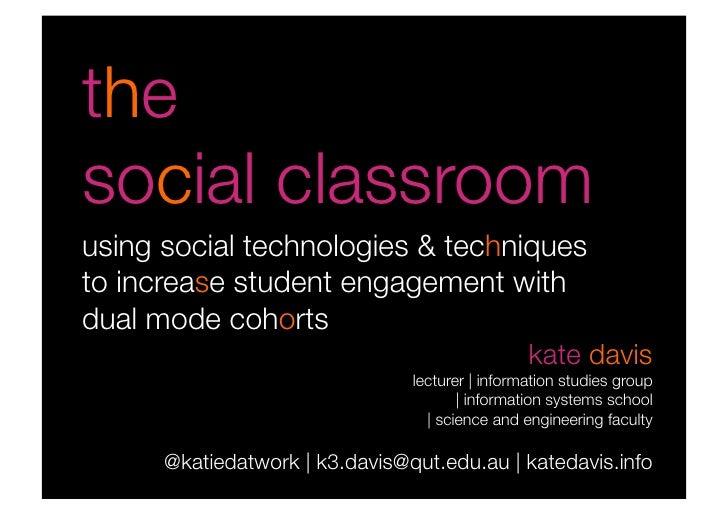 The social classroom
