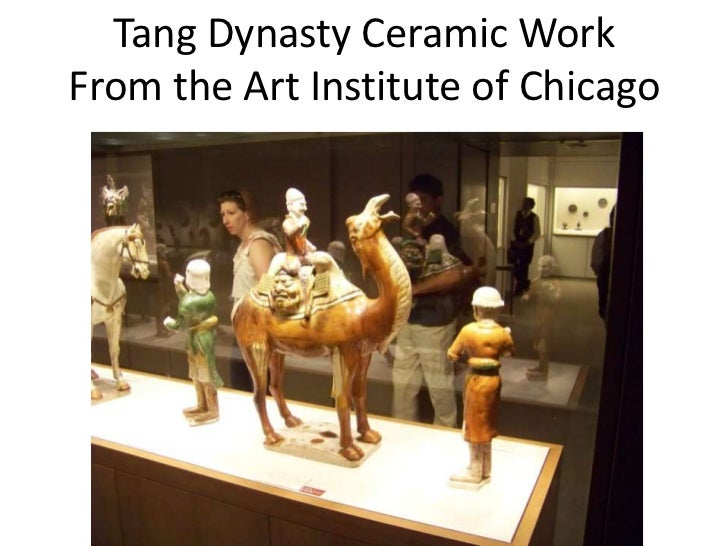 Tang dynasty ceramic work from the Art Institute of Chicago