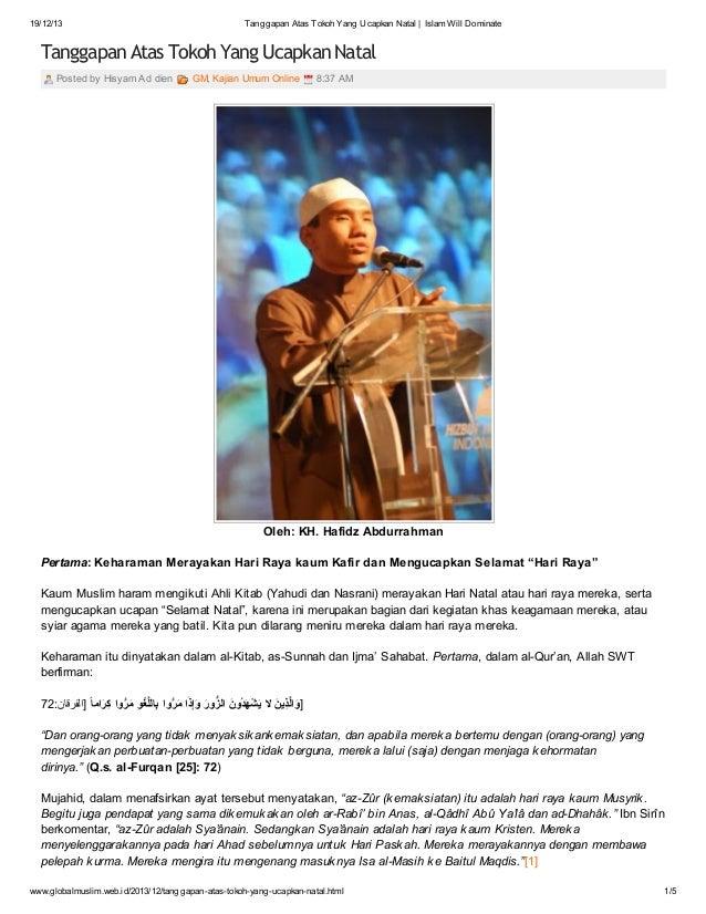 19/12/13  Tanggapan Atas Tokoh Yang Ucapkan Natal | Islam Will Dominate  Tanggapan Atas Tokoh Yang Ucapkan Natal Posted by...